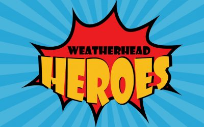 Calling All Weatherhead Heroes